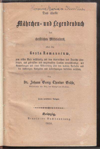Märchen-und Legendenbuch des christlichen Mittelalters, oder die Gesta Romanorum.