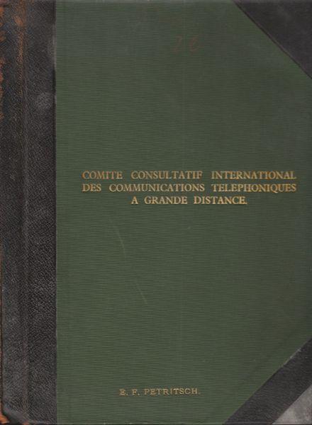 Comité Consultatif International des Communications Téléphoniques à grandes distance. Plenary Session, Paris: Nov.-Dec. 1926.