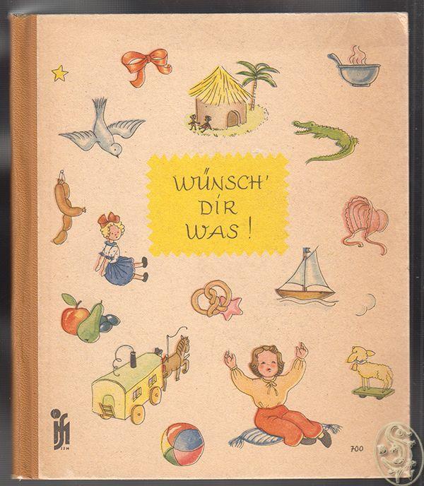 DEYERLER-HERRMANN, M(aria). Wünsch` Dir was!