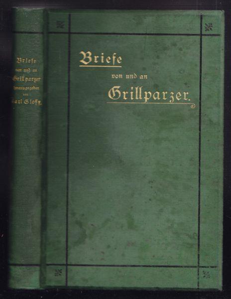 Briefe von und an Grillparzer.