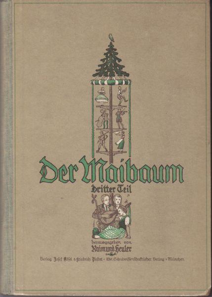 Der Maibaum. Neues deutsches Schulsingbuch.