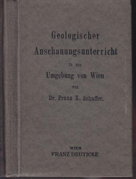 Geologischer Anschauungsunterricht in der Umgebung von Wien.