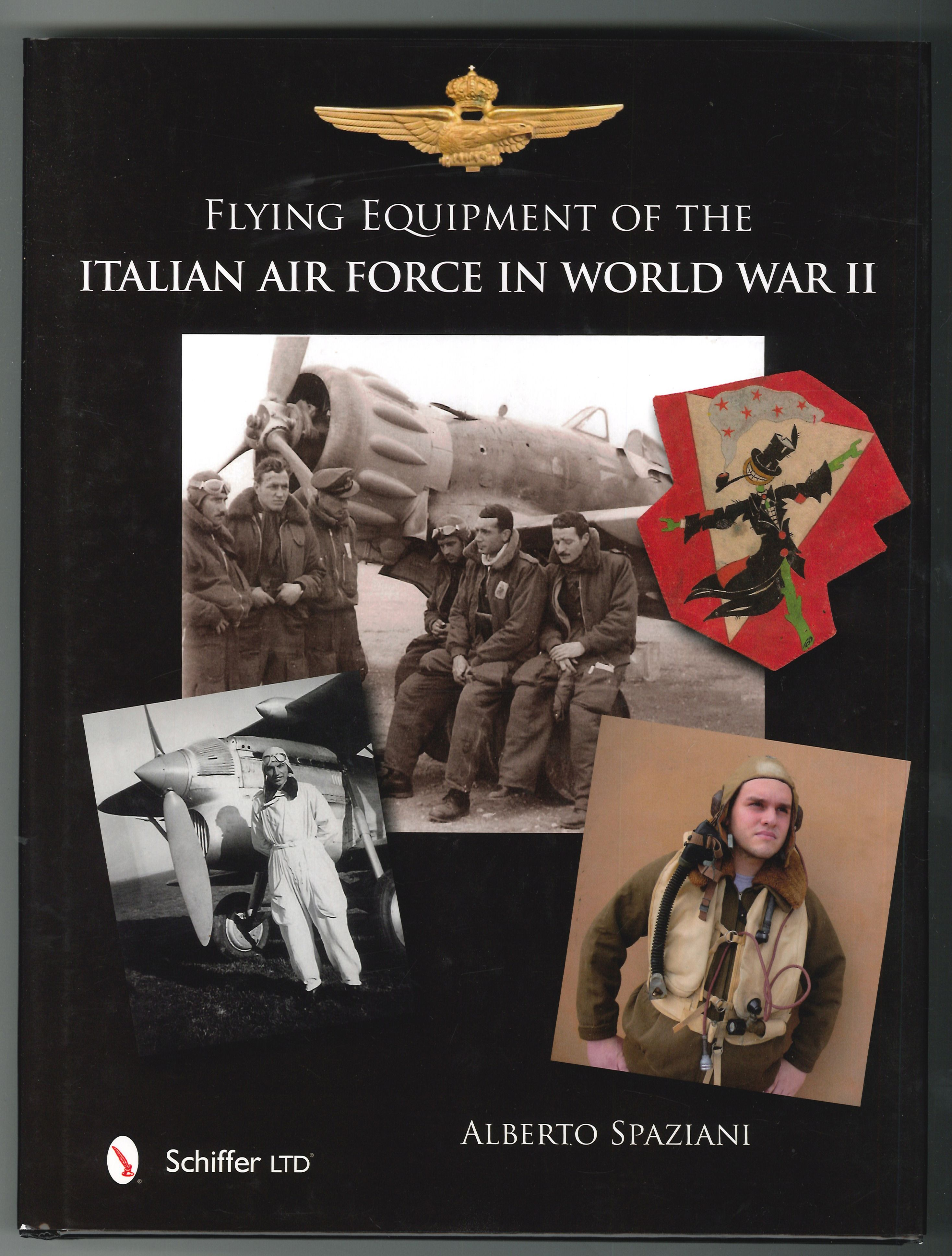 Flying Equipment of the Italian Air Force in World War II. Flight Suits, Flight Helmets, Goggles, Parachutes, Life Vests, Oxygen Masks, Boots, Gloves.