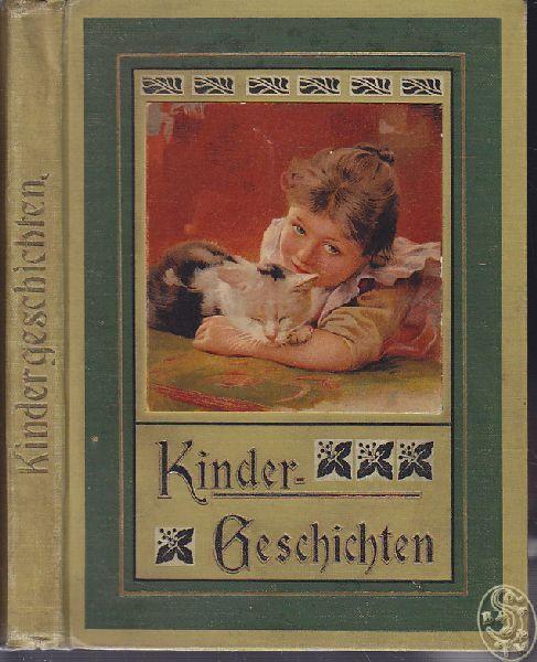 ARNDT, Paul (Hrsg.). Neue Kindergeschichten. Für kleine Leute herausgegeben.
