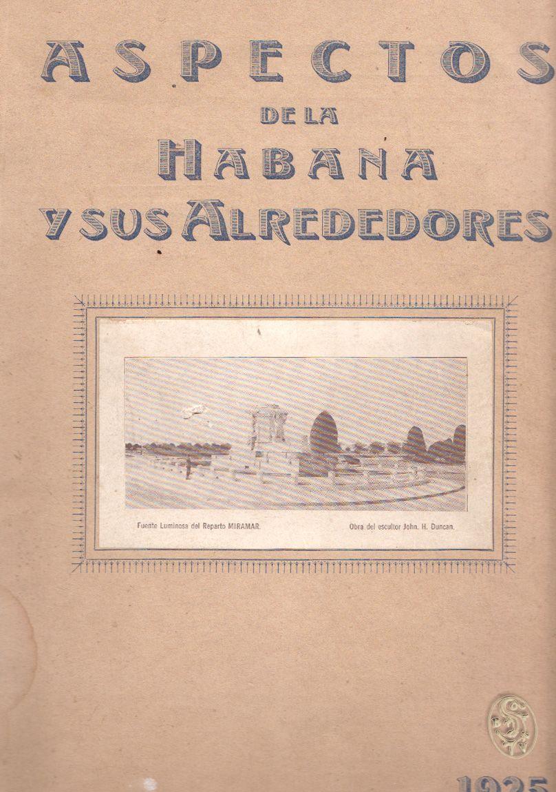 Aspectos de La Habana y sus Alrededores.