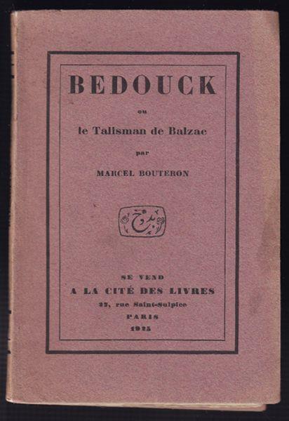 Bedouck ou le Talisman de Balzac.