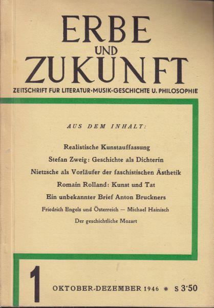Erbe und Zukunft. Zeitschrift für Literatur Musik Geschichte u. Philosophie.