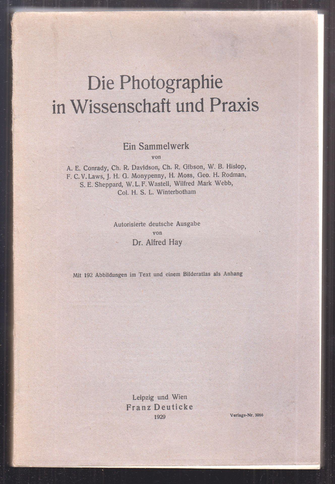 Die Photographie in Wissenschaft und Praxis. Ein Sammelwerk. Autorisierte deutsche Ausgabe von Alfred Hay.