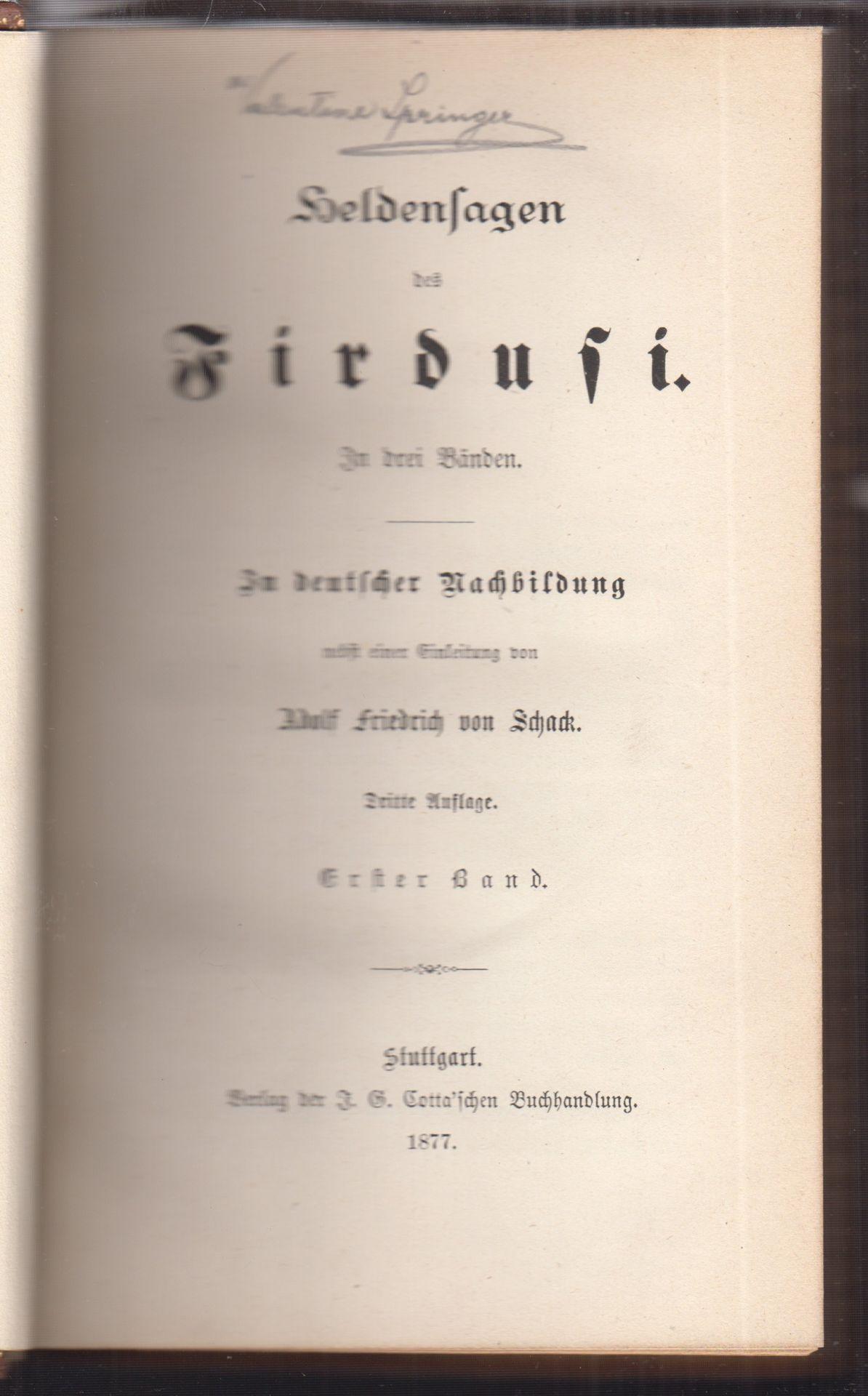 Heldensagen des Firdusi. In deutscher Nachbildung nebst einer Einleitung von Adolf Friedrich von Schack.