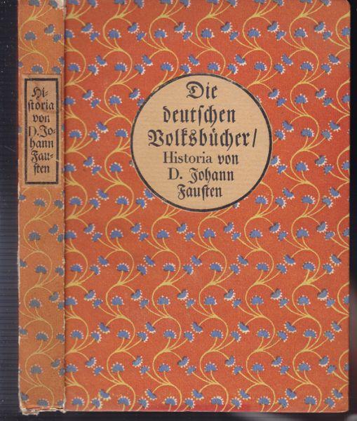 Historia von D. Johann Fausten, dem weitbeschreyten Zauberer und Schwarzkünstler.