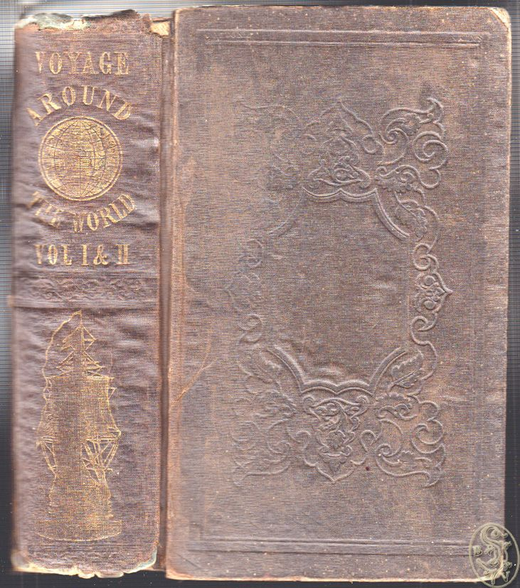 A voyage round the world, and visits to various countries, in the United States frigate Columbia; attended by her consort the sloop of war John Adams and commanded by Commodore George C. Read. Also including an account of the bombarding and firing of the town of Muckie, on the Malay coast, and the visit of the ships to China during the opium difficulties at Canton, and confinement of the foreigners in that city.
