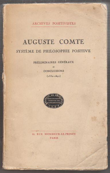 Système de Philosophie Positive. Préliminaires Généraux et Conclusions (1830-1842).