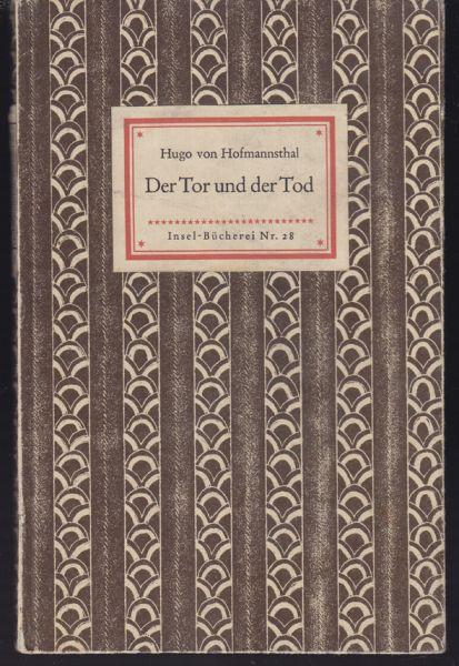 HOFMANNSTHAL, Hugo v. Der Tor und der Tod.