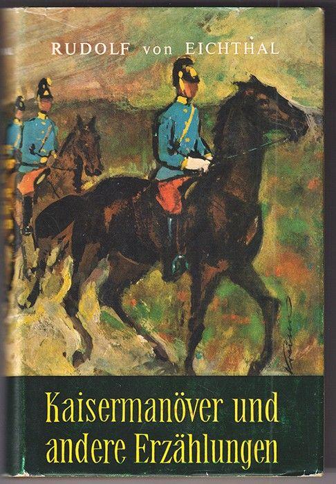 Kaisermanöver und andere Erzählungen.