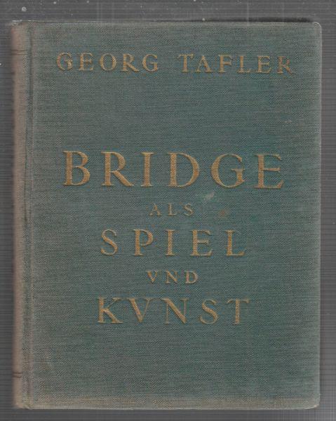 Bridge als Spiel und Kunst.