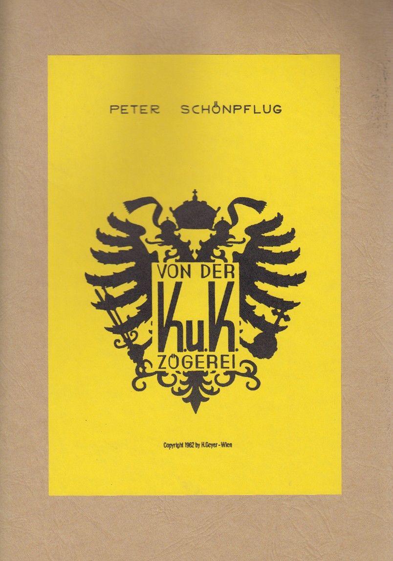 SCHÖNPFLUG, Peter. Von der K. u. K. Zögerei.