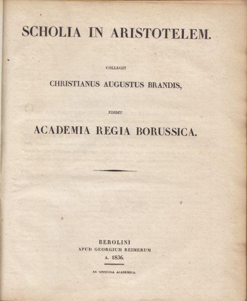 Aristotelis Opera. Collegit Christianus Augustus Brandis. Edidit Academia Regia Borussia.