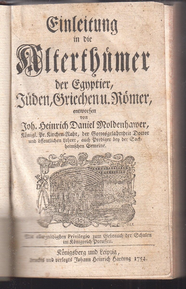 MOLDENHAWER, Joh, Heinrich Daniel. Einleitung in die Alterthümer der Egyptier, Jüden, Griechen u. Römer.