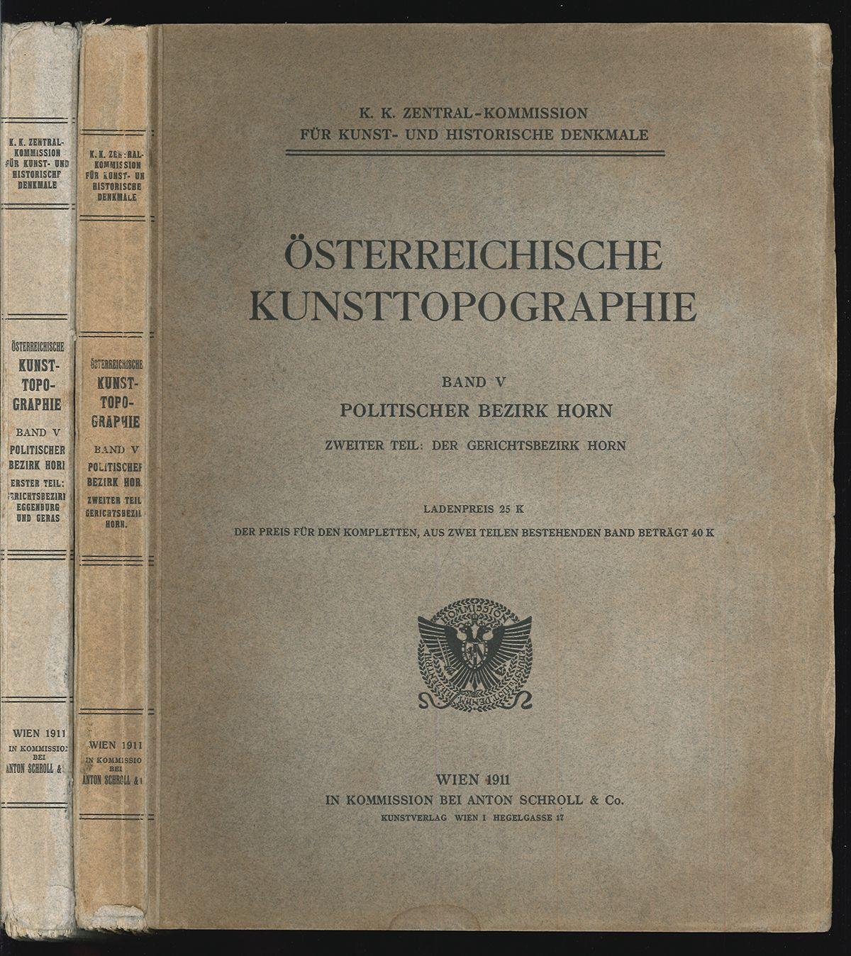 Die Denkmale des Gerichtsbezirkes Horn. Mit Beiträge von Moritz Hoernes und Johann Krahuletz.