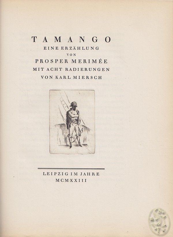 Tamango. Eine Erzählung. Mit 8 Radierungen von Karl Miersch.