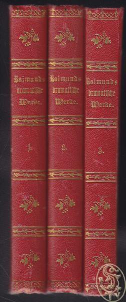 Dramatische Werke. Nach dem Original-und Theater-Manuscripten herausgegeben von Carl Glossy und August Sauer.