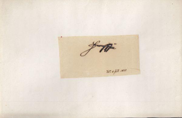 Handkopierte Unterschrift Kaiser Franz I. Schriftlicher Vermerk darunter: Dat. 5. Juli 1822.