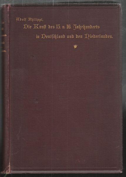 Die Kunst des 15. und 16. Jahrhunderts in Deutschland und den Niederlanden.