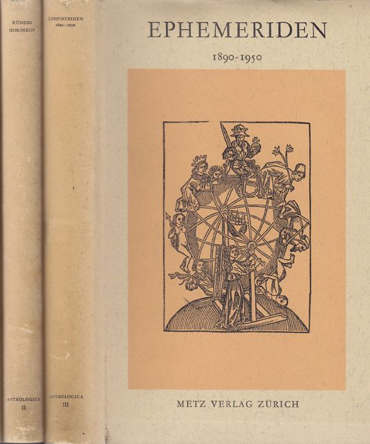 Das Horoskop. Die Berrechnung, Darstellung und Erklärung. [und:] Ephemeriden 1890-1950.