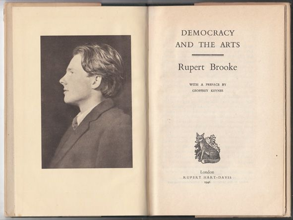 Democracy and The Arts. With a Preface by Geoffrey Keynes.