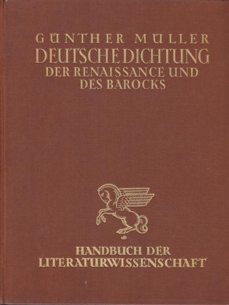Deutsche Dichtung von der Renaissance bis zum Ausgang des Barock.