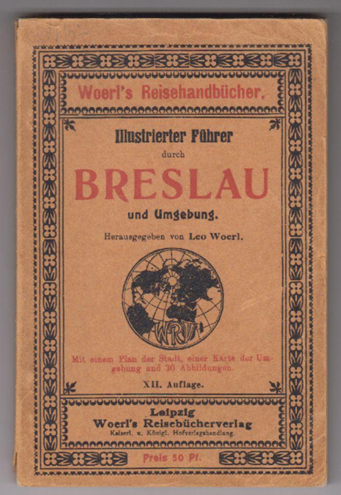 Illustrierter Führer durch Breslau und Umgebung.
