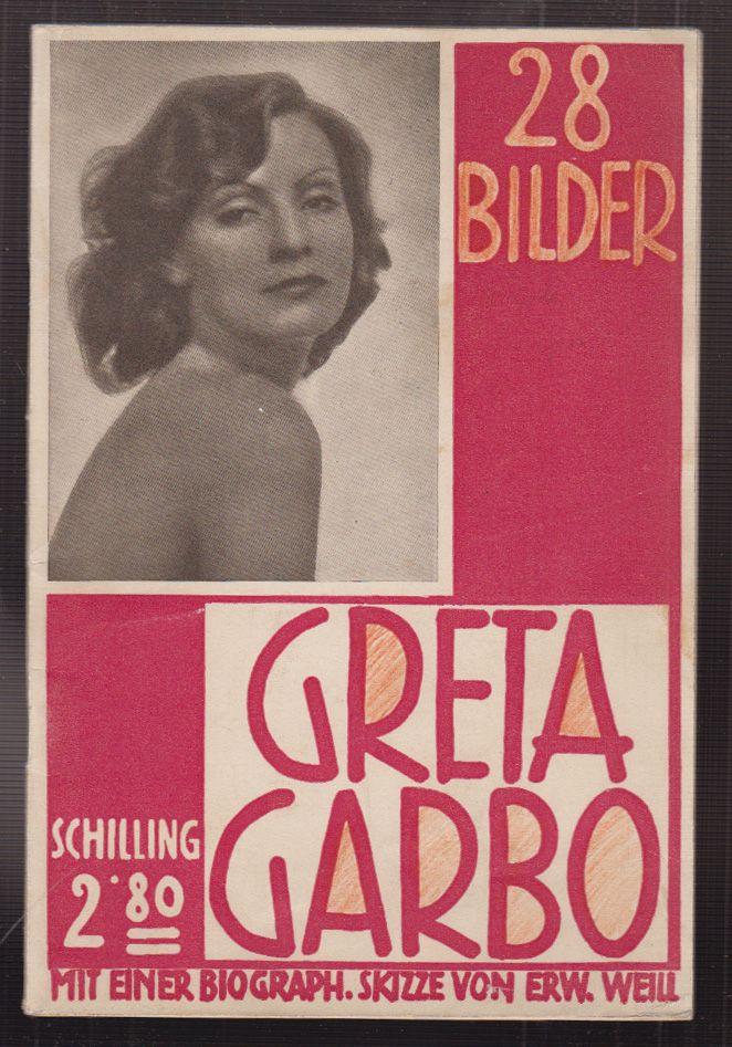 Greta Garbo. Mit einem Vorwort von Erwin Weill.