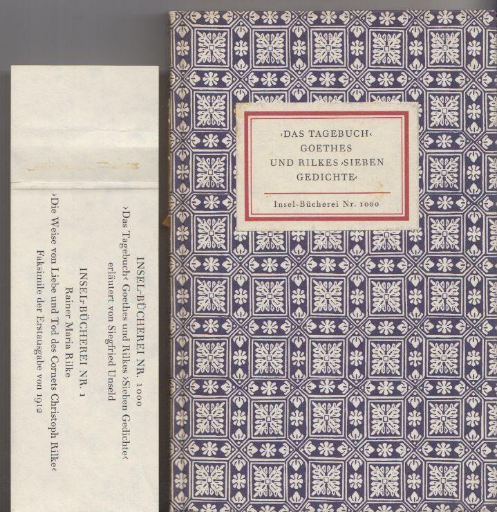 `Das Tagebuch` Goethes und Rilkes `Sieben Gedichte` erläutert von Siegfried Unseld.