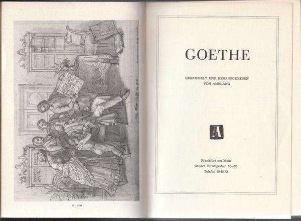 Goethe. Gesammelt und herausgegeben von Amelang.