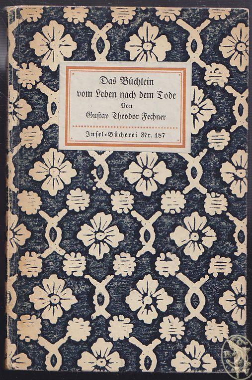 Das Büchlein vom Leben nach dem Tode. Mit einem Geleitwort von Wilhelm Wundt.