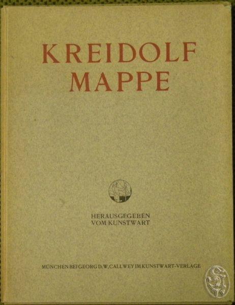 KREIDOLF Mappe. Zusammengestellt und eingeleitet von Leopold WEBER. Hrsg. v. Kunstwart.