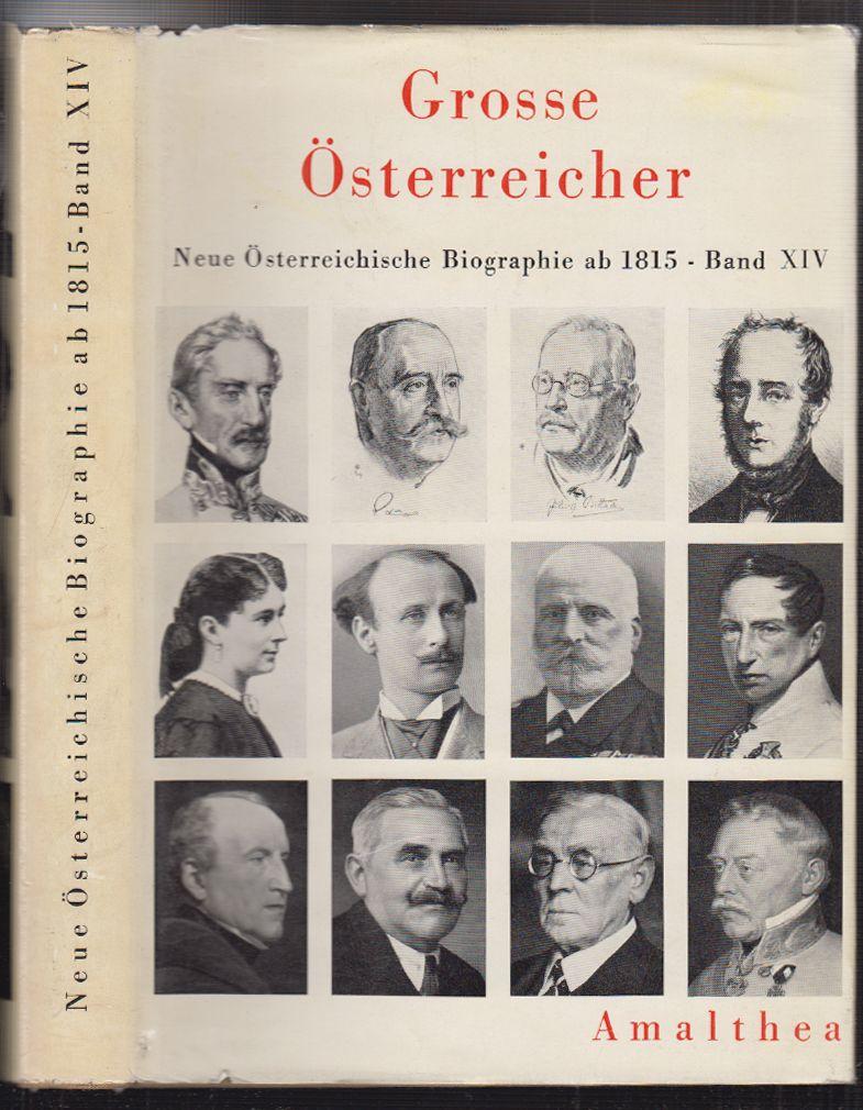 Neue österreichische Biographie ab 1815. Große Österreicher.