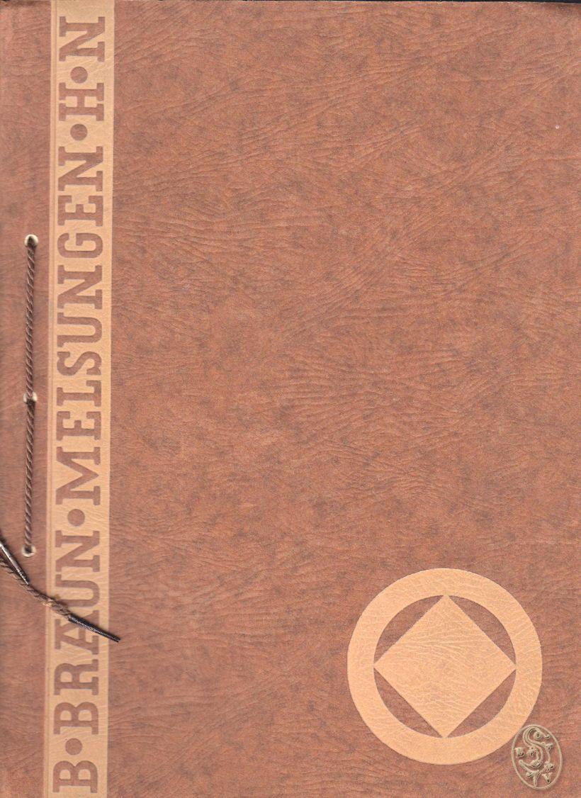 B. Braun Melsungen [Katalog der Medizinisch-Pharmazeutischen Werke Braun Melsungen  Bedarfsartikel für Ärzte, Chirurgen und Krankenhäuser]