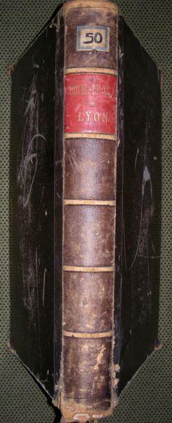 Monographie de L`Hotel-de-Ville de Lyon. Restaure sous l`administration de MM. Vaisse et Chevreau, Senateurs.