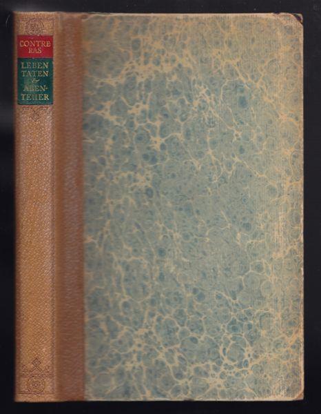 CONTRERAS, Alfonso de. Leben, Taten und Abenteuer von ihm selbst geschrieben. A. d. Spanischen übertr. v. Otto FISCHER.  1