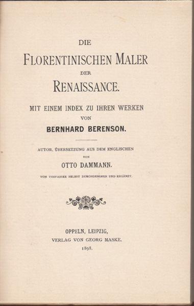 Die florentinischen Maler der Renaissance. Mit einem Index zu ihren Werken.