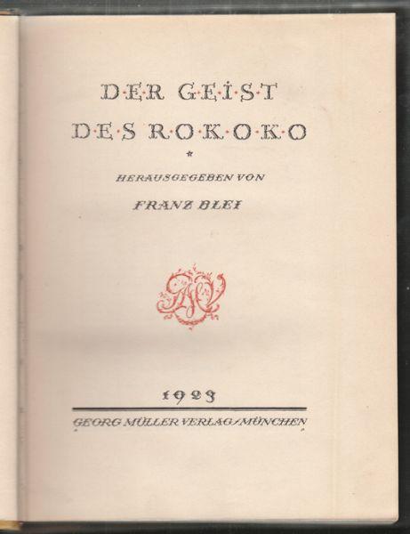 Der Geist des Rokoko.