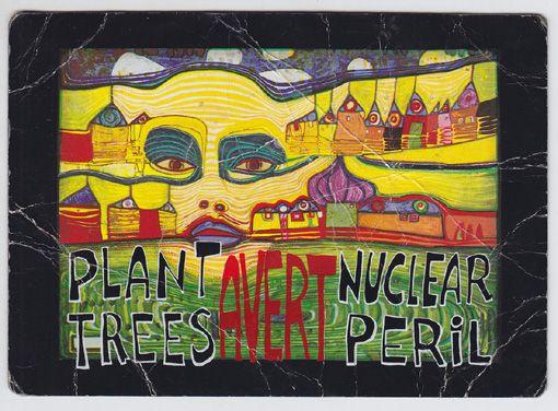 Plant trees avert nuclear peril