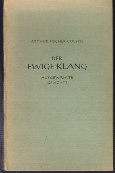 Der ewige Klang. Ausgewählte Gedichte.