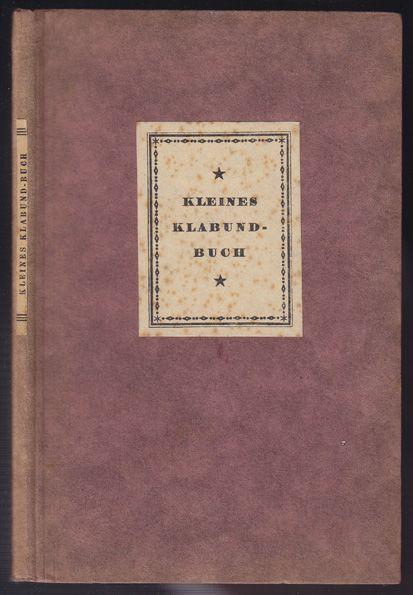 Kleines Klabund-Buch. Novellen und Lieder.