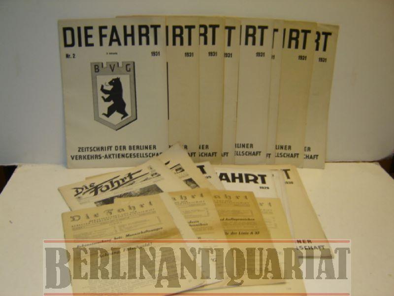 Die Fahrt. Werkzeitschrift der Berliner Verkehrs-Betriebe. EINZELPREISE !!!!!!!!!!!!!!!!!!!!!