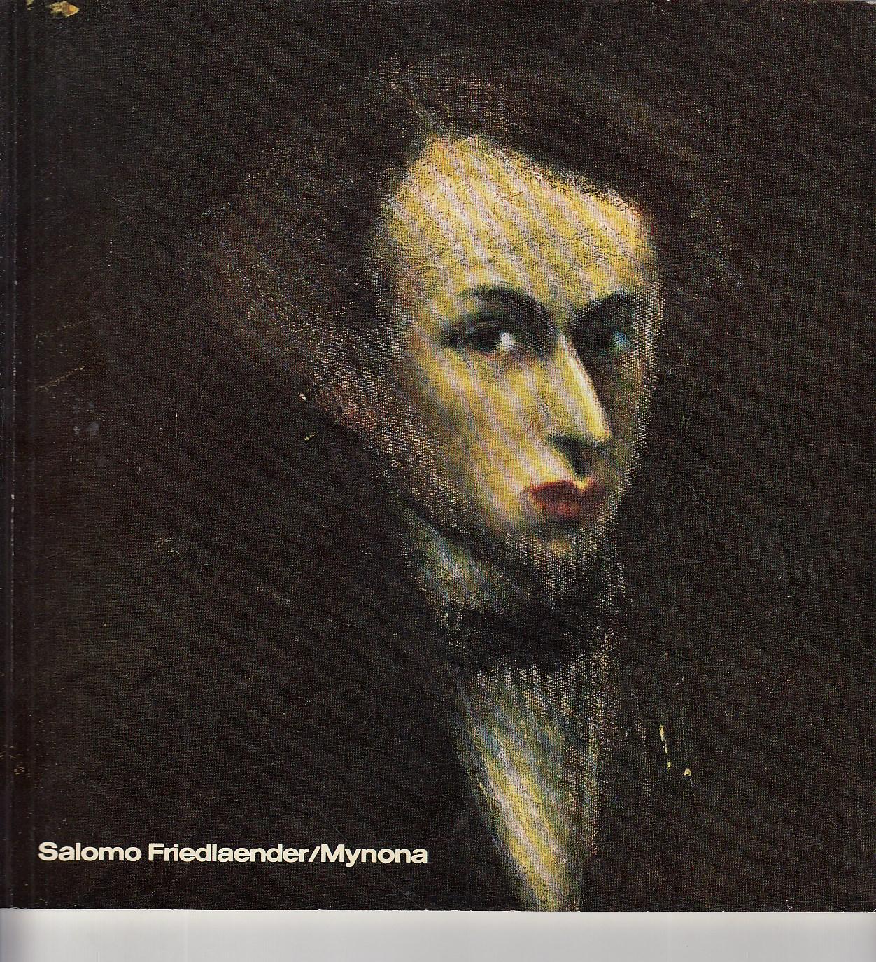 Salomo Friedlaender/Mynona. 1971-1946. Ausstellungskatalog. Redaktionalther Huder. Viele Abbildungen.