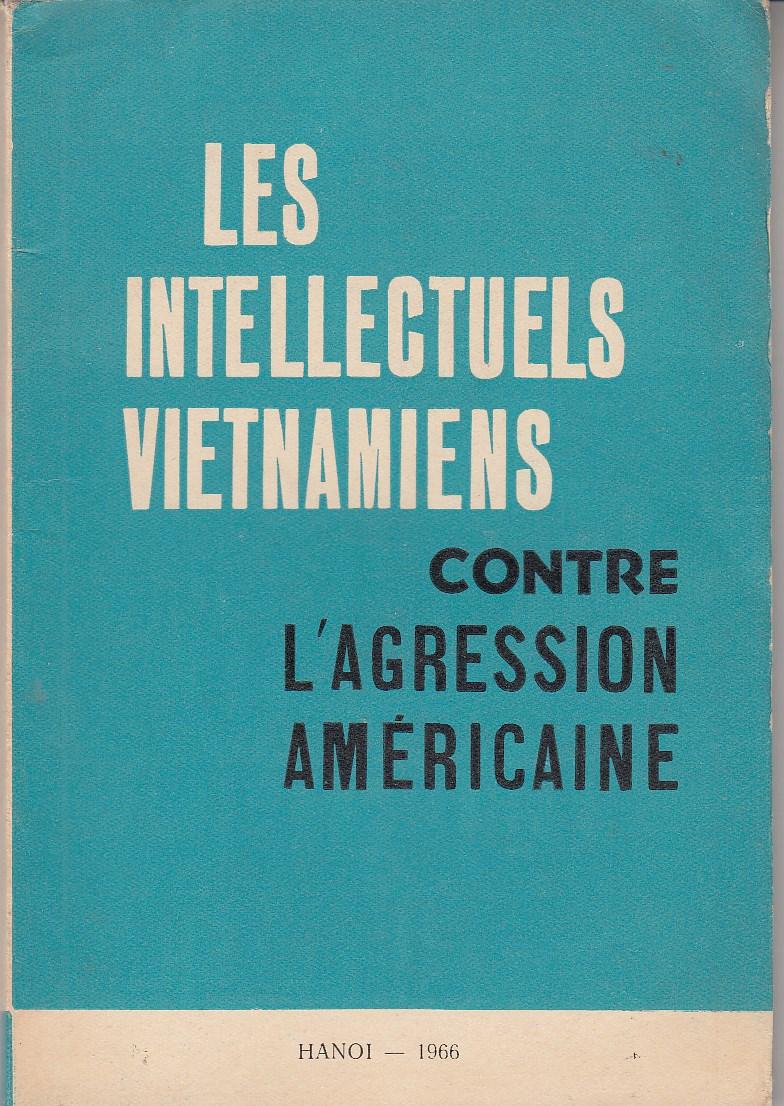 Les intelectuels vietnamiens contre l`agression américaine. Mit Abbn.