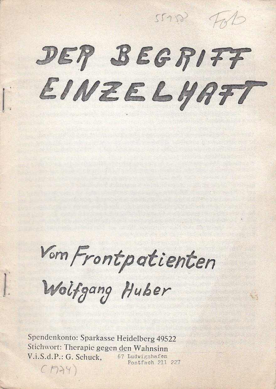 Der Begriff Einzelhaft. Vom Frontpatienten Wolfgang Huber.