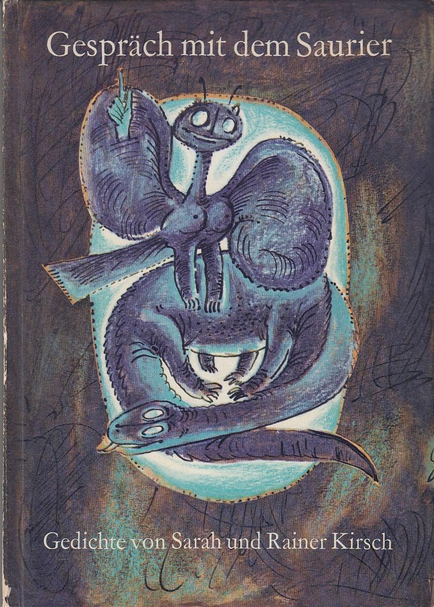 Gespräch mit dem Saurier. Mit farbigen Tafeln von Ronald Paris.
